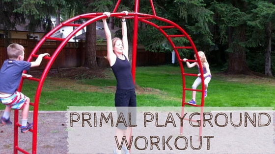 Primal playground workout
