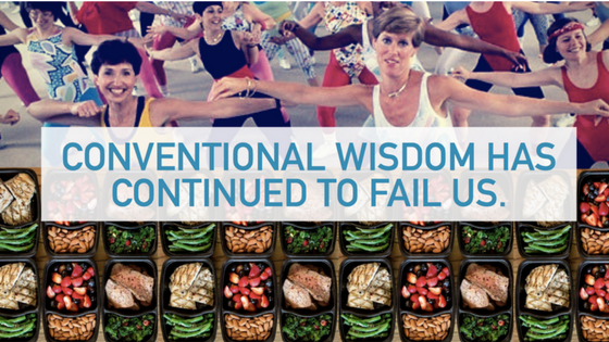 Conventional wisdom has failed us